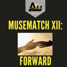 54 Below Hosts MUSEMATCH XII: FORWARD