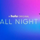 ALL NIGHT, CLAWS, BAYWATCH, & More New to Hulu This Month