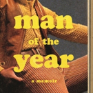 Mandel JCC Book Festival To Present Lou Cove, Author Of MAN OF THE YEAR: A Memoir Photo