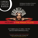 BWW Previews: THE MAGIC FLUTE at Opera Grand Rapids Kicks Off a Fresh New Season!