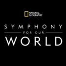 'National Geographic: Symphony for Our World' 2019 North America Tour Announced