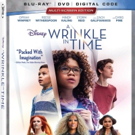 Disney's A WRINKLE IN TIME Coming to Blu-Ray, DVD, and On Demand this May