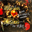 The Minus 5's 'Dear December' Out Now