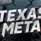 Velocity Premieres All-New Original Series TEXAS METAL, 11/7 Photo