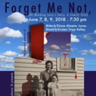 Freelance Productions Presents the Regional Premier of FORGET ME NOT