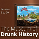 The Paley Center for Media to Open a DRUNK HISTORY Exhibit