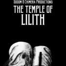 THE TEMPLE OF LILITH From Sodom & Chimera Productions Out Now Photo
