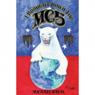 New Book By MC5's Bassist Michael Davis I Brought Down The MC5 Now Available Photo