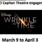 Disney's A WRINKLE IN TIME Comes to El Capitan, 3/9 - 4/3 Photo