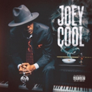 Joey Cool Announces Self-Titled Debut Album Out May 4