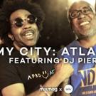 DJ Pierre Explores Atlanta's Thriving House Music Scene In MY CITY: ATLANTA