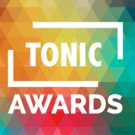 Empowerment and Togetherness Win at Second Annual Tonic Awards