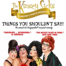 The Kinsey Sicks In THINGS YOU SHOULDN'T SAY In Toronto One Night Only Nov 1, 2018