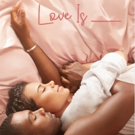 OWN Announces Premiere Date for New Romantic Drama LOVE IS Photo