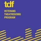 TDF's Veterans Theatregoing Program Returns for Second Season