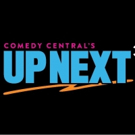 Comedy Central Expands Its Annual Up Next Showcase at Clusterfest This June