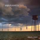 Sad Planets Unveil New Single/Video From Upcoming Album on Tee Pee Records