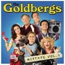THE GOLDBERGS Releases 'Mixtape Vol. 1'