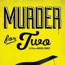 MURDER FOR TWO Brings Killer Laughs to Sarasota