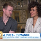VIDEO: Meet The Stars of Lifetime's HARRY & MEGHAN A ROYAL ROMANCE on TODAY