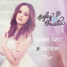 Hayley Orrantia Announces Strong, Sweet & Southern Tour