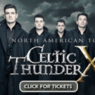 CELTIC THUNDER Comes to the Beacon Theatre, 9/29