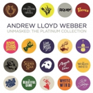 BWW Album Review: ANDREW LLOYD WEBBER UNMASKED: THE PLATINUM COLLECTION Packs Gems Within Its Density
