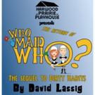 BWW Review: WHO MAID WHO at Harwood Prairie Playhouse