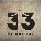 STAGE TUBE: Nuevo teaser trailer de 33 EL MUSICAL