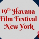 19th Havana Film Festival NY Announces Havana Star Prize Winners Photo