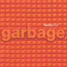 Garbage Release 20th Anniversary Reissue Of Their Iconic 1998 Album VERSION 2.0 + US Tour Kicks Off September 29th