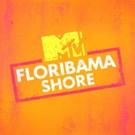 MTV Greenlights Second Season of FLORIBAMA SHORE Premiering Summer 2018