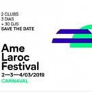 Laroc and Ame Clubs Join Forces for 3 Day Festival