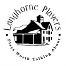 Langhorne Players Announce 72nd Season Of Plays Worth Talking About