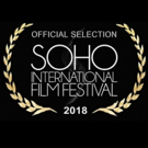 The Ninth Annual Soho International Film Festival Announces Full 2018 Schedule Photo