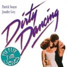 Waukesha Civic Theatre Will Screen Dirty Dancing as Part of PIX Flix Series