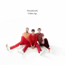 Houndmouth Announces New Album GOLDEN AGE Set for August 3rd Release Photo