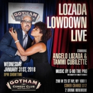 LOZADA LOWDOWN LIVE Returns to Gotham Comedy Club