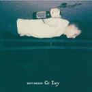Matt Maeson Shares GO EASY From Forthcoming Debut LP Photo