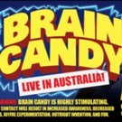 BRAIN CANDY Begins Australian Tour