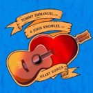 Tommy Emmanuel and John Knowles Announce New Collaborative Instrumental Album HEART SONGS