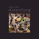 Composer Reiko Füting Releases International Portrait Album DistantSong On New Focus Photo