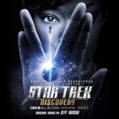 STAR TREK: DISCOVERY Original Series Soundtrack Available Globally Today