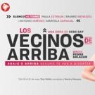 BWW Review: LOS VECINOS DE ARRIBA at Teatro Nacional La Castellana