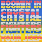 Crystal Fighters Release New Single BOOMIN' IN YOUR JEEP Through New Deal With Warner Photo