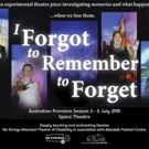 I FORGOT TO REMEMBER TO FORGET Makes Australian Premiere