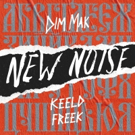 KEELD Shares Deep House-leaning Sounds on New Noise Debut FREEK