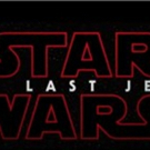 STAR WARS: THE LAST JEDI Earns $45 Million With Thursday Night Showings