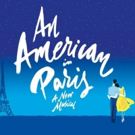AN AMERICAN IN PARIS Comes to Milwaukee's Marcus Center