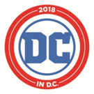 """DC in D.C."" on MLK Weekend -- WBTV & DC Entertainment Bring the Worlds of Their TV Series and Comic Books to Washington for Landmark Pop Culture Event January 12–13"